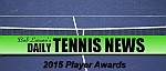 Daily Tennis News Player Awards